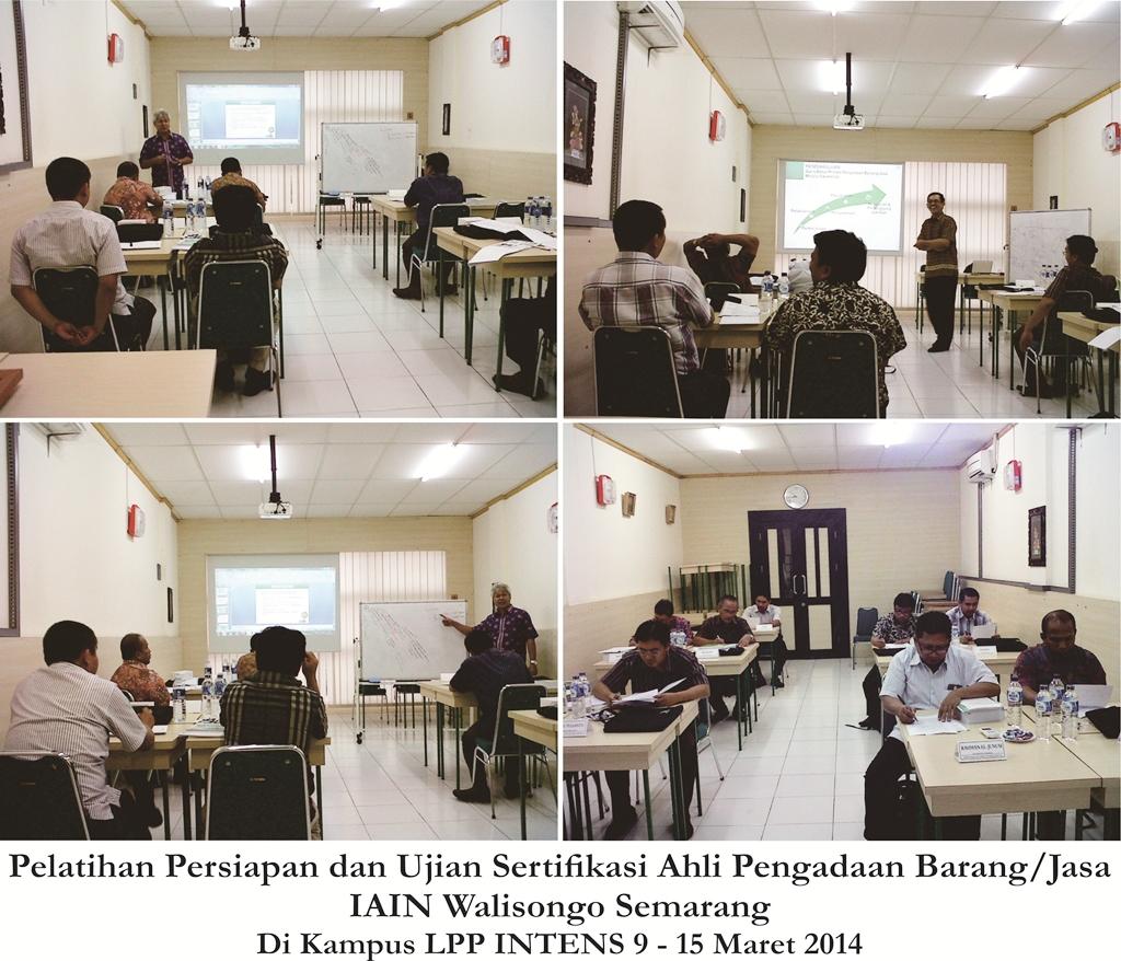 Pelatihan Persiapan dan Ujian Sertifikasi Ahli Pengadaan Barangdan Jasa 9 - 15 Maret 2014