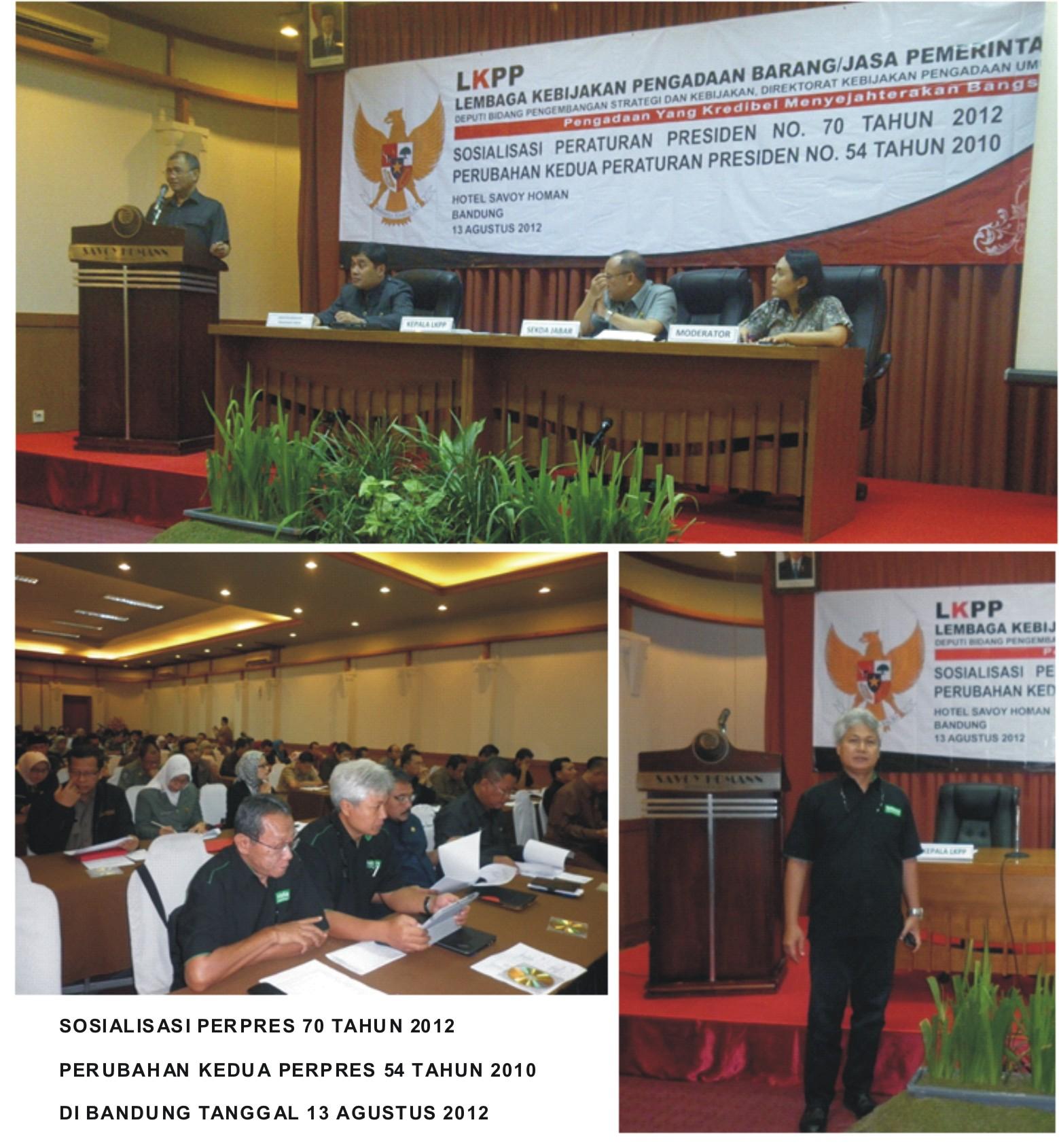 Sosialisasi Perpres 70 di Bandung